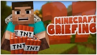 Minecraft Griefing Episode 27