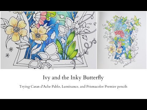 Ivy and the Inky Butterfly - testing Pablo, Luminance and Prismacolor