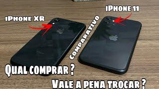 IPHONE XR OU IPHONE 11 ? Qual comprar? Vale a pena trocar? Comparativo   Analise .