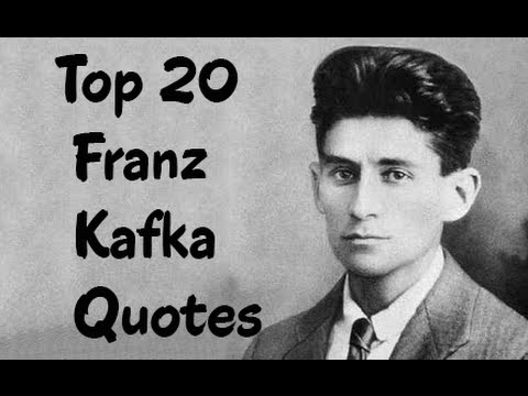 Top 20 Franz Kafka Quotes (Author of The Metamorphosis)
