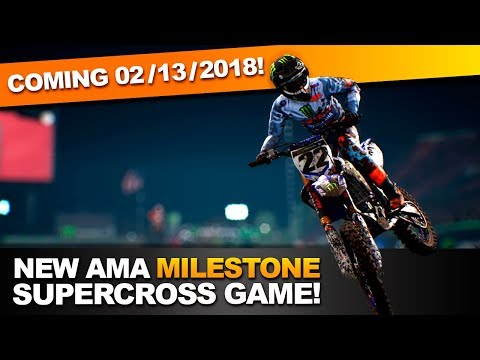 Official AMA Monster Energy Supercross Game Coming 2/13/2018!