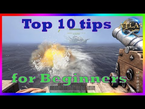 Atlas- A Beginners Guide To Atlas I Top 10 Tips For Beginners I Tips And Tricks (Leveling Up Fast)