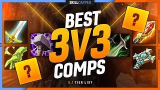 BEST 3v3 COMPS TIER LIST - Shadowlands 9.1 PvP Guide
