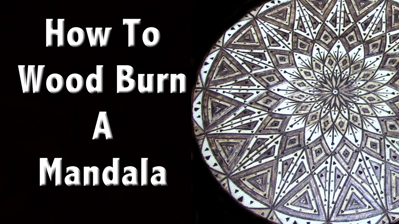 How to Wood Burn a Mandala - Pyrography Art - YouTube