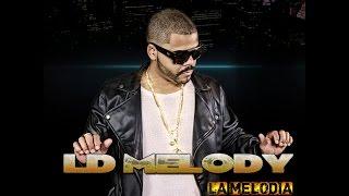 Baixar LD Melody - Tu y Yo (Audio)