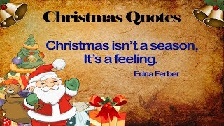Best Christmas Quotes - Inspiring Christmas Quotes for Friends and Family - Merry Christmas