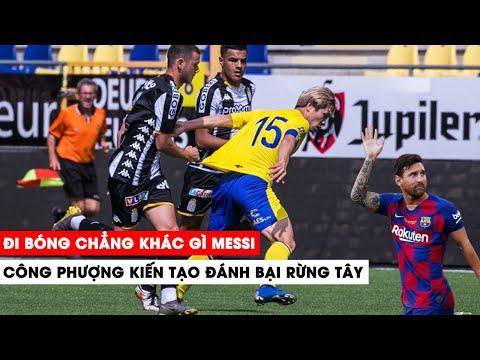 Solo như Messi, Công Phượng kiến tạo tại Châu Âu khiến