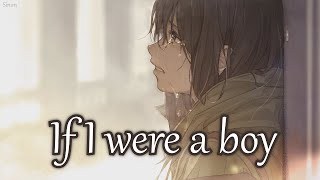 Nightcore - If I Were A Boy - (Lyrics)