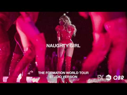 Beyoncé - Naughty Girl (Live at The Formation World Tour Studio Version)