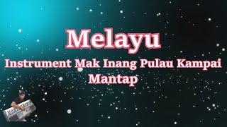 vuclip Test.!! Style Mak Inang Pulau Kampai || Melayu Remix || Keyboard