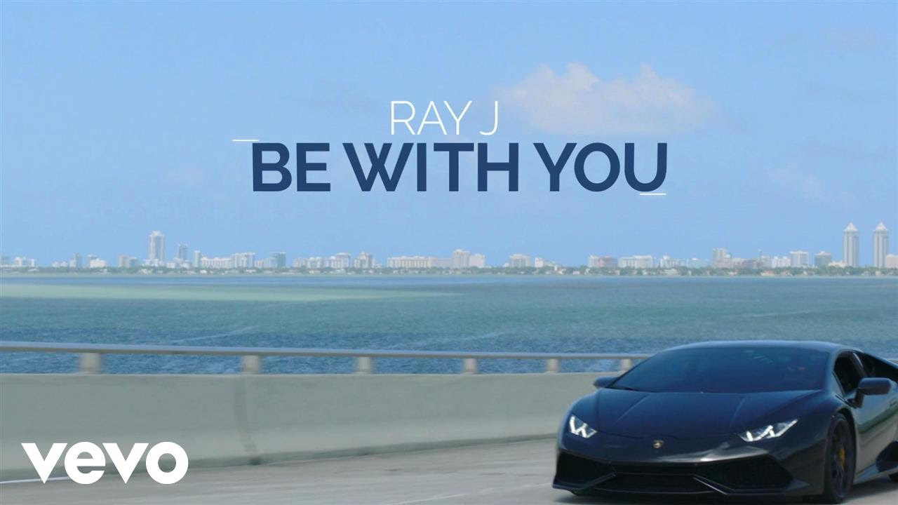 Download Ray J - Be with You