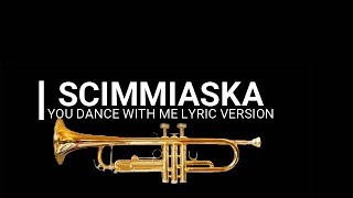 Gambar cover Lagu terbaru scimmiaska - You Dance With Me Lyric Version