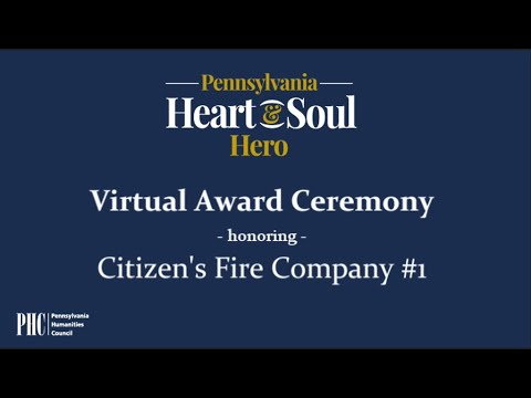 Heart & Soul Hero Award: Citizen's Fire Company #1
