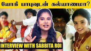 Interview With Actress Sabbita Roi – Yogi Babu Marriage Issuse