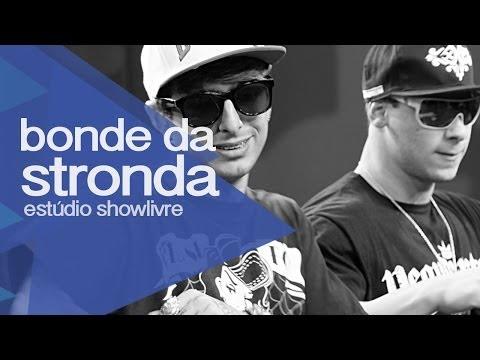 Bonde da Stronda no Estúdio Showlivre 2013 - Apresentação na íntegra