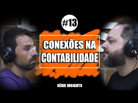 POR QUE FAZER CONEXÕES NA CONTABILIDADE l #13 Série Insights ll Anderson Hernandes