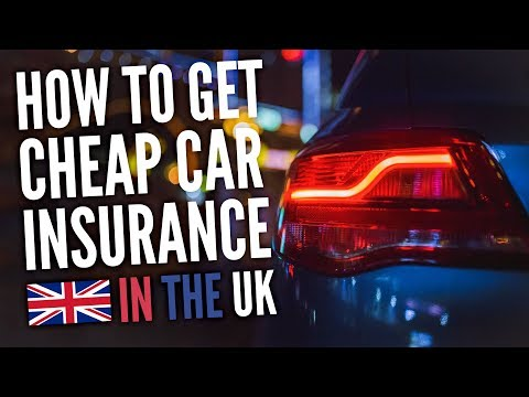 How To Get Cheaper Car Insurance in the UK