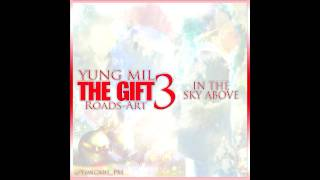 Yung Mil - In The Sky Above