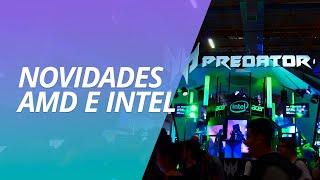 Novidades da AMD e Intel para os gamers! [BGS 2019]