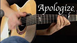 OneRepublic - Apologize - Fingerstyle Guitar