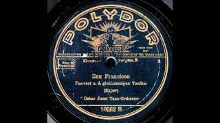 San Francisco / Oskar Joost & Tanz-Orchester