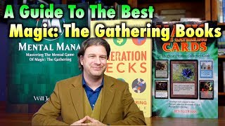 The Best Magic The Gathering Books: Ultimate Collector's Guide, Generation Decks, and Mental Mana
