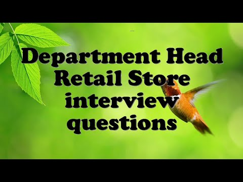 Department Head Retail Store interview questions