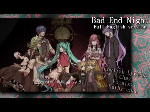 【Kathy-chan♫】 Bad ∞ End ∞ Night 『Full English DUB』