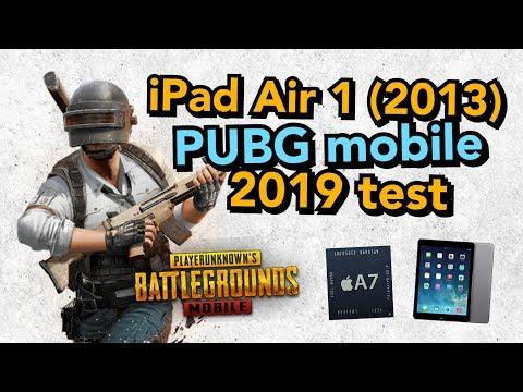 IPad Air 1 2013 - PUBG Mobile - 2019 Test