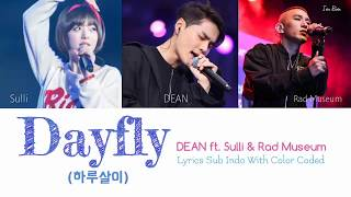 DEAN - 하루살이 (Dayfly) ft. Sulli Rad Museum Lyrics Sub Indo With Color Coded (Han/Rom/Indo)