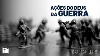 Ações do Deus da guerra | Rev. Fabiano Santos