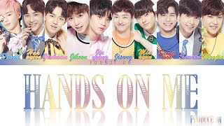 PRODUCE 101 - Hands On Me Lyrics [Color Coded Han/Rom/Eng]