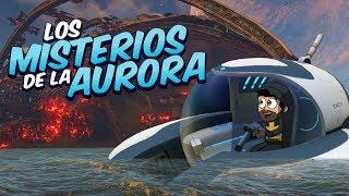 LOS MISTERIOS DE LA AURORA ⭐️ Subnautica #14   iTownGamePlay