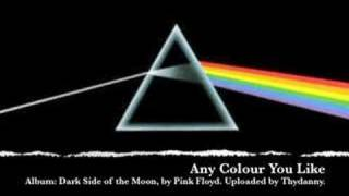 7. Any Colour You Like (Dark Side of the Moon)