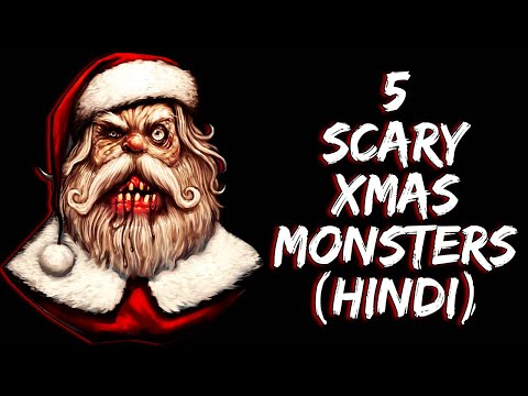 [हिन्दी] 5 Scary Christmas Monsters Explained In Hindi | Xmas | Christmas 2019 | Part 1