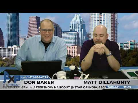Atheist Experience 22.03 with Matt Dillahunty and Don Baker