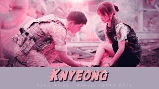 태양의 후예 OST Yoon Mirae - Always (VOSTFR)  KNYEONG