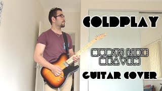 Coldplay - Mylo Xyloto/Hurts Like Heaven (Guitar Cover, with Solo - Studio Quality)