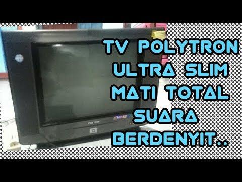 TV POLYTRON MATI TOTAL BUNYI CIIT