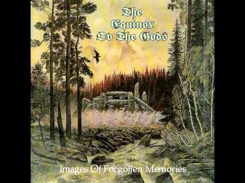 The Equinox Ov The Gods  Images Of Forgotten Memories FULL ALBUM