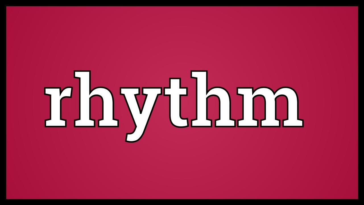 rhythm meaning youtube. Black Bedroom Furniture Sets. Home Design Ideas
