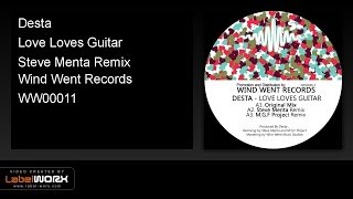Desta - Love Loves Guitar (Steve Menta Remix)