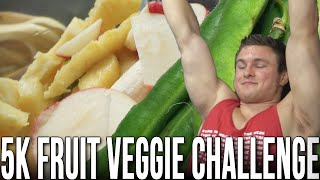 The 5,000 Calorie Fruit & Veggie Challenge