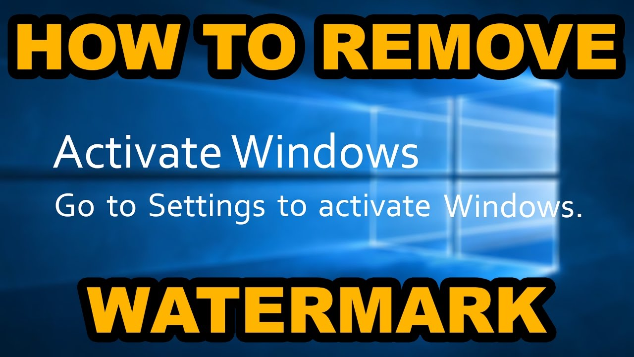 get rid of the activate windows watermark