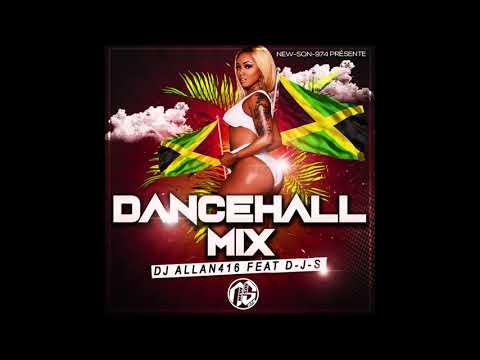DJ ALLAN 416 FT D-J-S - DANCEHALL MIX (2019)