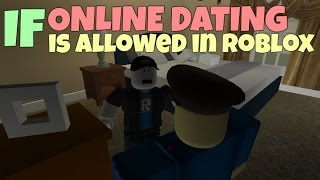 If Online Dating Is Allowed In ROBLOX