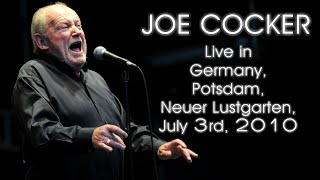 Joe Cocker - Live in Potsdam 2010 [audio only]