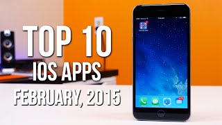 Top 10 iOS Apps of February 2015
