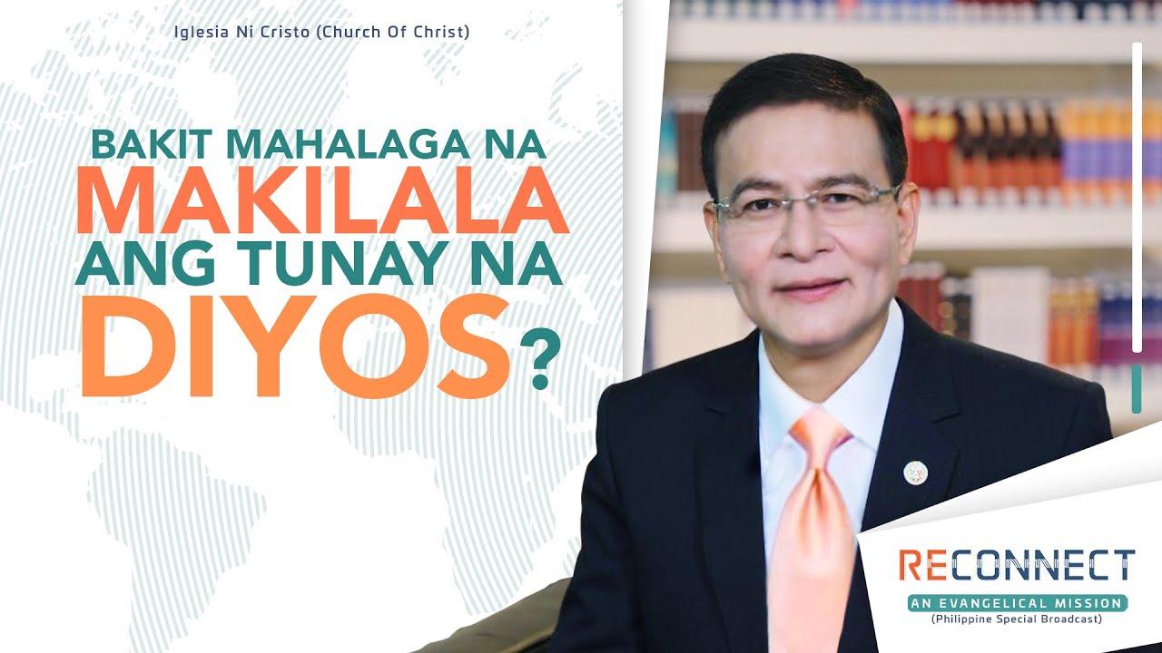 Download Bakit Mahalaga Na Makilala Ang Tunay Na Diyos? | RECONNECT
