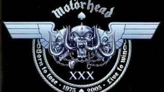 Motorhead - Born to Raise Hell.